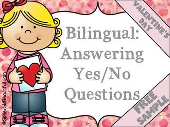 Bilingual Valentine's Day: Yes/No Questions -- Sample of R