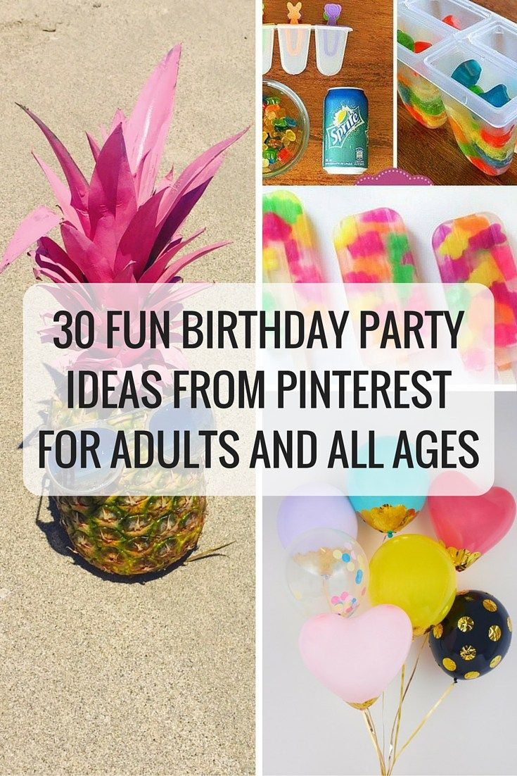 Birthday Fun For Adults : Fun birthday party ideas from pinterest for adults and