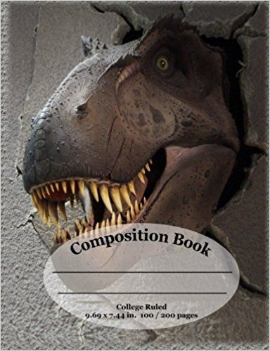 T Rex Dinosaur Composition School Notebook / Journal - College Ruled: Show your love for Dinosaurs while being unique at school. Comp books and journals that match your personality.: Little Dog Publishing: 9781548906085: Amazon.com: Books
