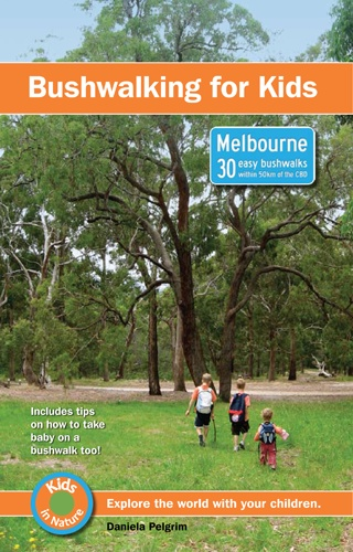Kids in Nature - Guidebooks and Information for Young Families: Bushwalking with kids around Melbourne, exploring nature with kids, baby carriers for bushwalking - Bushwalking for Kids - Melbourne