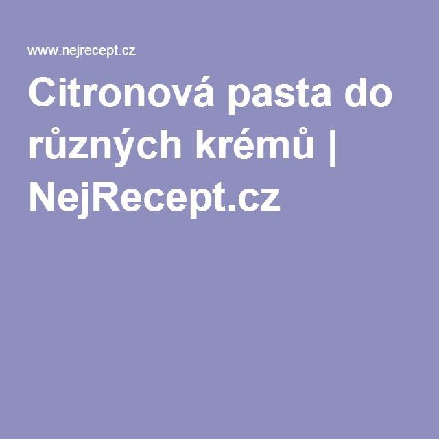 Citronová pasta do různých krémů | NejRecept.cz