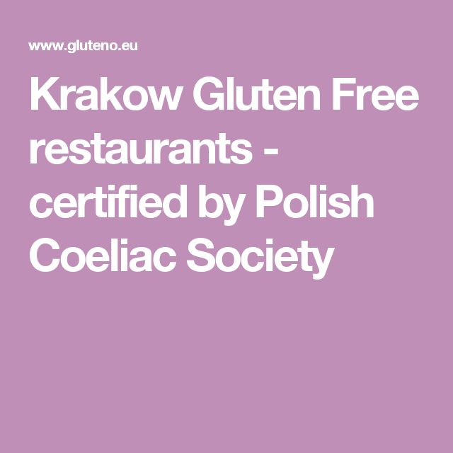 Krakow Gluten Free restaurants - certified by Polish Coeliac Society