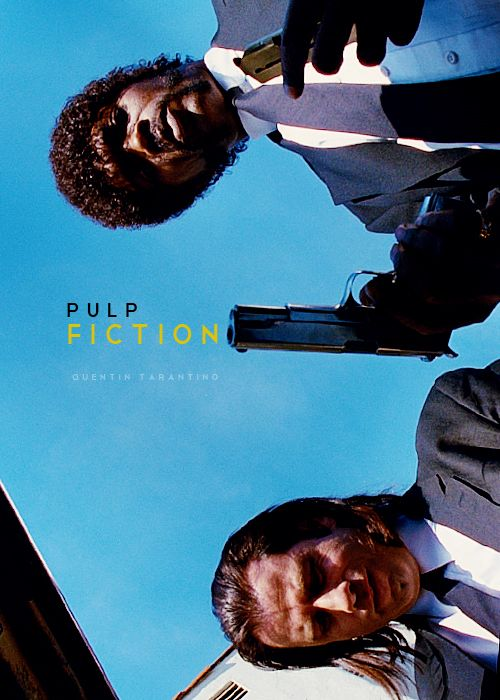 "QUENTIN TARANTINO, PULP FICTION: don't know who made this alternate ""poster,"" but it's great."