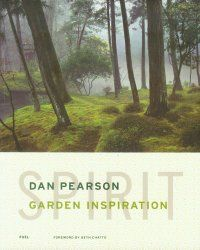 """Why Should You Buy Spirit: Garden InspirationBy Dan Pearson? Because it is by Dan Pearson, who designs beautiful gardens and also writes so eloquently about plants... """"I like the idea of planting for longevity and find myself increasingly drawn to the idea of planting for the future."""""""
