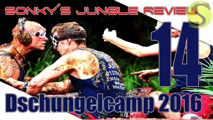 Dschungelcamp 2016 ▼ DAY 14 ▼ Sonky´s Jungle Review ▼