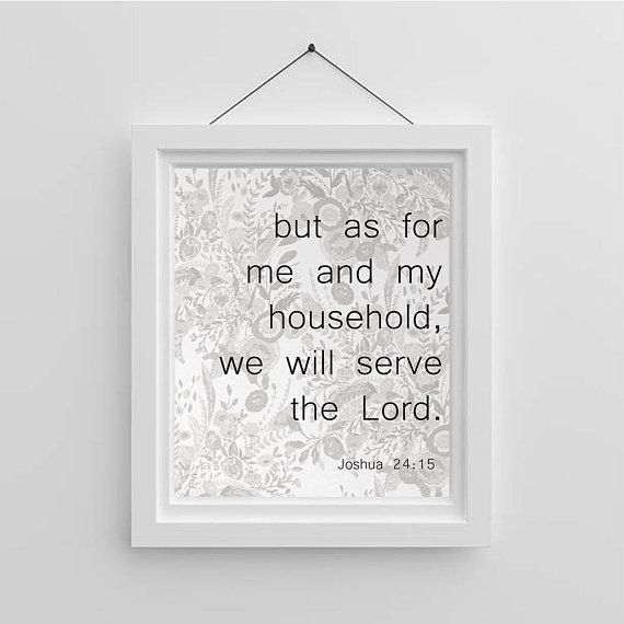Bible Verse Wall Art Joshua 24 15 Me And My House Will Etsy Bible Verse Wall Art Wall Art Instant Download Grey Wall Art