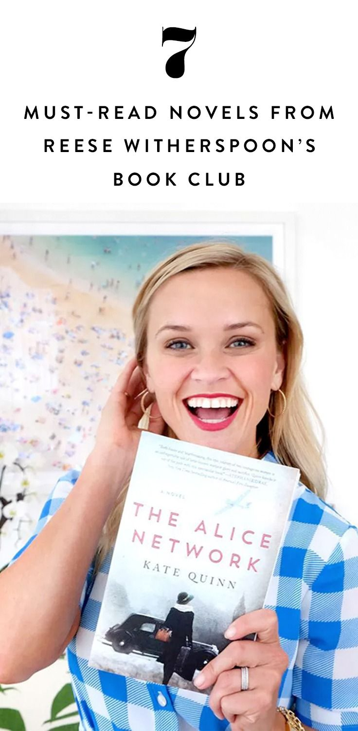 7 MustRead Novels from Reese Witherspoon's Book Club