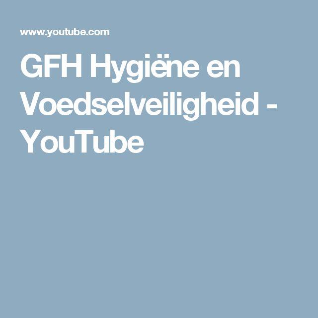 GFH Hygiëne en Voedselveiligheid - YouTube