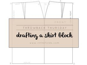 How to draft a skirt block from In the Folds