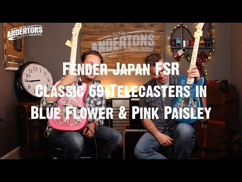 Guitar Paradiso - Fender Japan FSR Classic 69 Telecasters in Blue Flower & Pink Paisley - YouTube