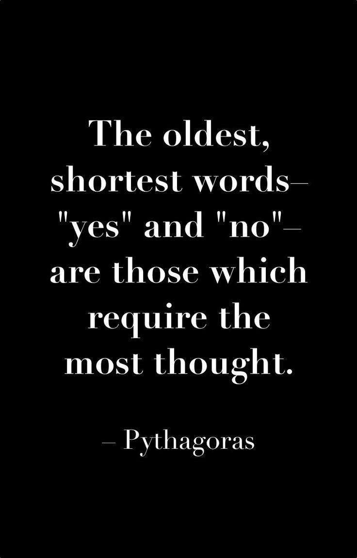 Both take a lot of thought.. but NO is such a powerful word.. and sometimes YES opens up a whole new world.