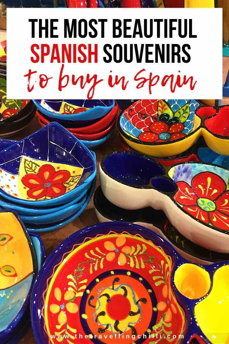 Spanish Souvenirs What To Buy In Spain The Travelling Chilli Spain Souvenirs Spain Barcelona Spain Travel