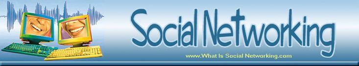 What Is Social Networking - What Is Social Networking