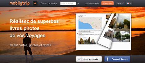 MobilyTrip, carnet de vos voyages 2.0 | | Usages numériques et Histoire Géographie | Scoop.it