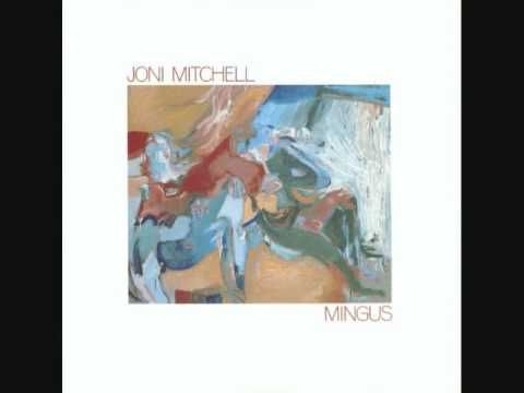 Joni Mitchell - Goodbye Pork Pie Hat you  just have to love this album