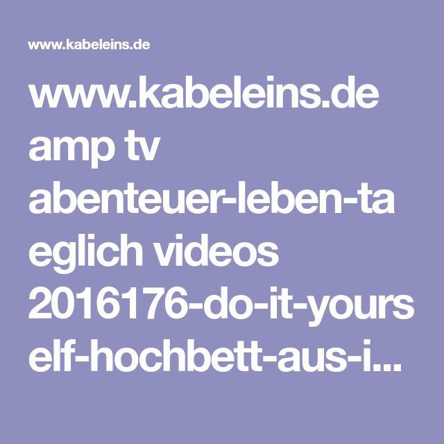www.kabeleins.de amp tv abenteuer-leben-taeglich videos 2016176-do-it-yourself-hochbett-aus-ikea-regal-clip