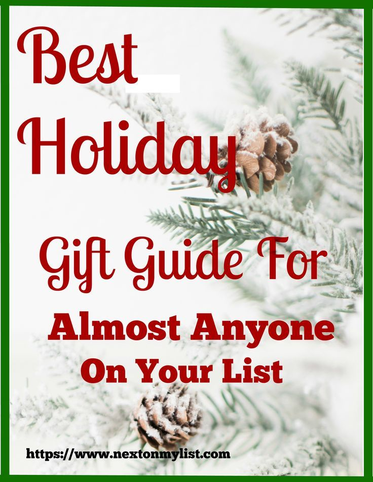 Best Christmas Gift Guide For Almost Anyone Guys Gals Next On My List Buy Christmas Gifts Christmas Gifts For Friends Christmas On A Budget