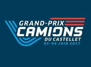 Inscriptions Grand Prix Camions du Castellet et 24 Heures Camions le Mans   Truck-Show FranceRoutes 2017  