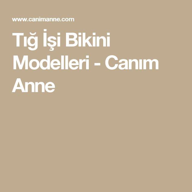 Tığ İşi Bikini Modelleri - Canım Anne