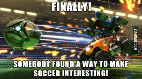 As an American, this was my reaction after playing my first few matches of Rocket League.