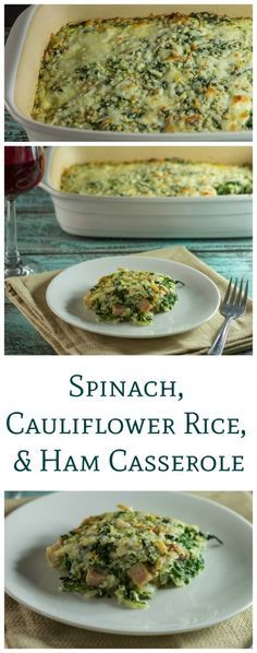 A delicious low carb spinach, cauliflower rice and ham casserole recipe that is perfect to use up any leftover ham from the holidays. Easy and delicious! LCHF Keto