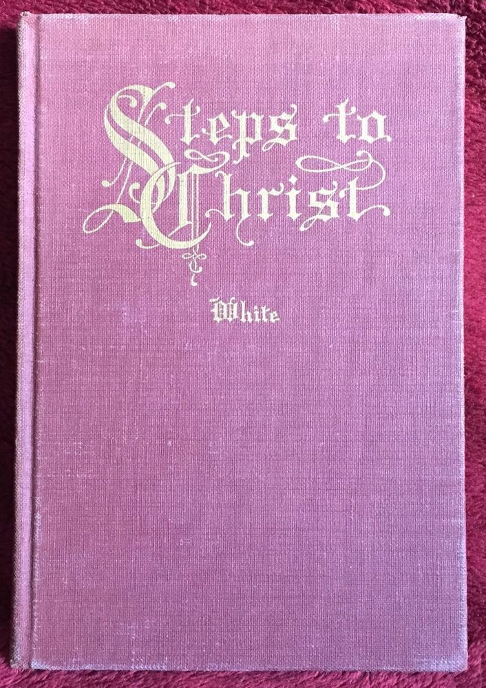 steps to christ summary Steps to christ ellen g white often we make  rest, and inner peace steps to  christ is an inspiring book unlike any other  step to jesus ellen g white.