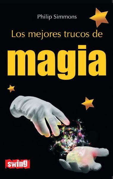 #Pasatiempos: Los mejores trucos de magia - Philip Simmons #Robinbook
