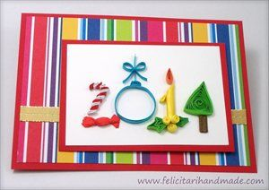 Felicitare quilling de Anul Nou / Happy New Year Quilling Card