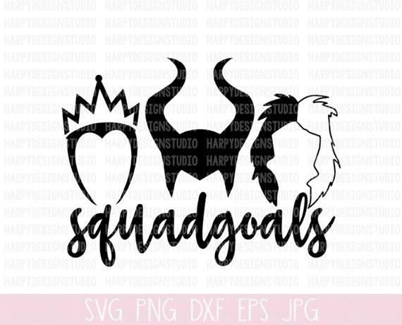 Villain Squadgoals Svg Disney Squad Goals Svg Halloween Svg Maleficent Cruella Deville Evil Que Disney Silhouettes Disney Squad Goals Evil Disney