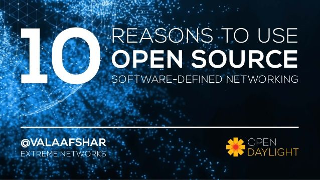 10 Reasons To Use Open Source Software-Defined Networking