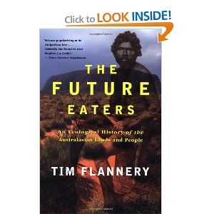 Tim Flannery_The Future Eaters