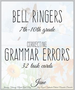 Bell ringers for English class - 32 task cards will have students editing and proofreading all before the bell rings.