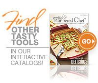 Shop www.pamperedchef.biz/melting Find other tasty tools in our interactive catalogs!