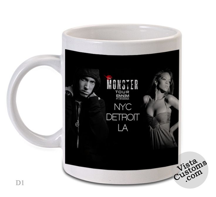 The Monster Eminem Featuring Rihanna tour poster, Coffee mug coffee, Mug tea, Design for mug, Ceramic, Awesome, Good, Amazing