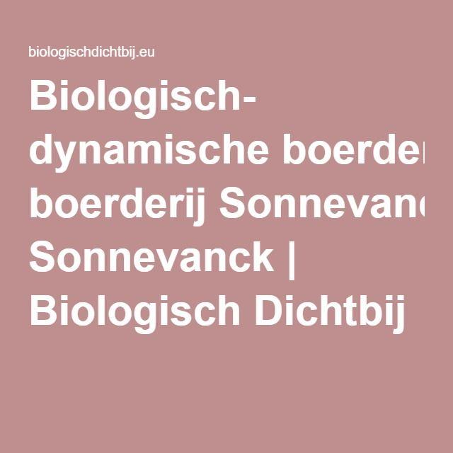 Biologisch- dynamische boerderij Sonnevanck | Biologisch Dichtbij