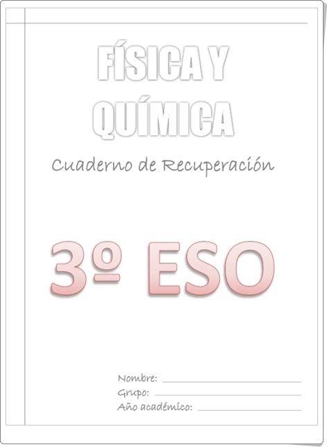 http://www.orientacionandujar.es/wp-content/uploads/2013/06/Cuaderno-de-verano-3%C2%BA-ESO-fisica-y-quimica.pdf