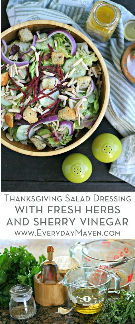 Festive Thanksgiving Salad Dressing with Fresh Herbs and Sherry Vinegar and Olive Oils from Spain. Make ahead and you will have a healthy option on your Thanksgiving table! #sponsored by @oliveoilsspain