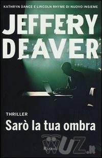 Sarò la tua ombra, Jeffery Deaver