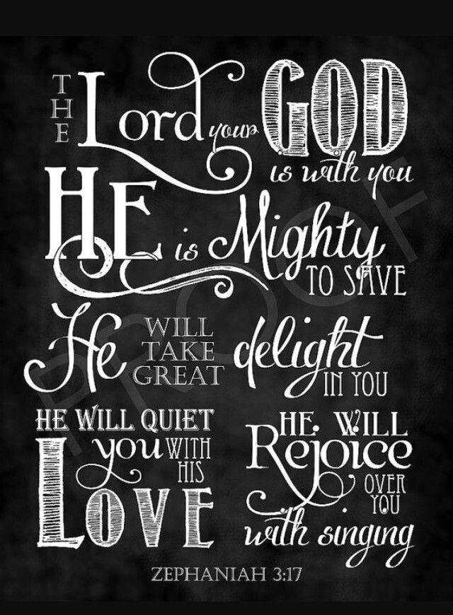 Zephaniah 3:17                                                                                                                                                                                 More