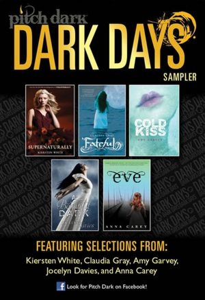 Pitch Dark: Dark Days of Fall Sampler: Supernaturally; Fateful; Cold Kiss; A Beautiful Dark; and Eve--downloaded for free