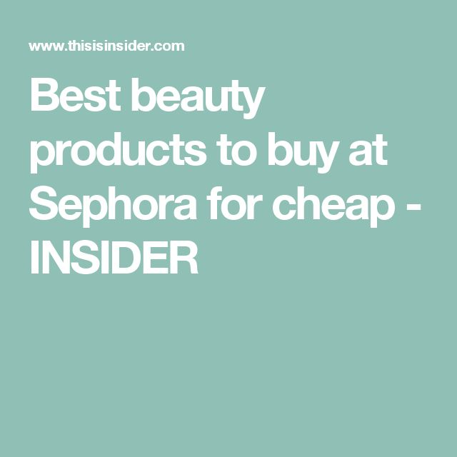 25+ best ideas about Best sephora products on Pinterest   Cheap ...