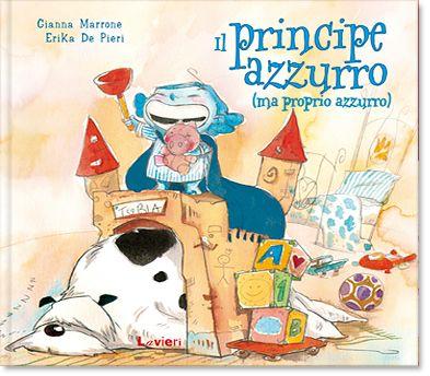 DA 5 ANNI Il principe azzurro (ma proprio azzurro): C'era una volta un principe, bello, pieno di buone qualità, ricco e... tutto azzurro! Arturo Bernardo Cordelio è il classico principe azzurro, bello, ricco, intelligente, volenteroso e tutte le altre buone qualià che dovrebbe avere il principe dei sogni di ogni fanciulla. Tranne per un particolare: ABC, così come veniva chiamato in famiglia, era davvero azzurro, proprio azzurro! Lavieri