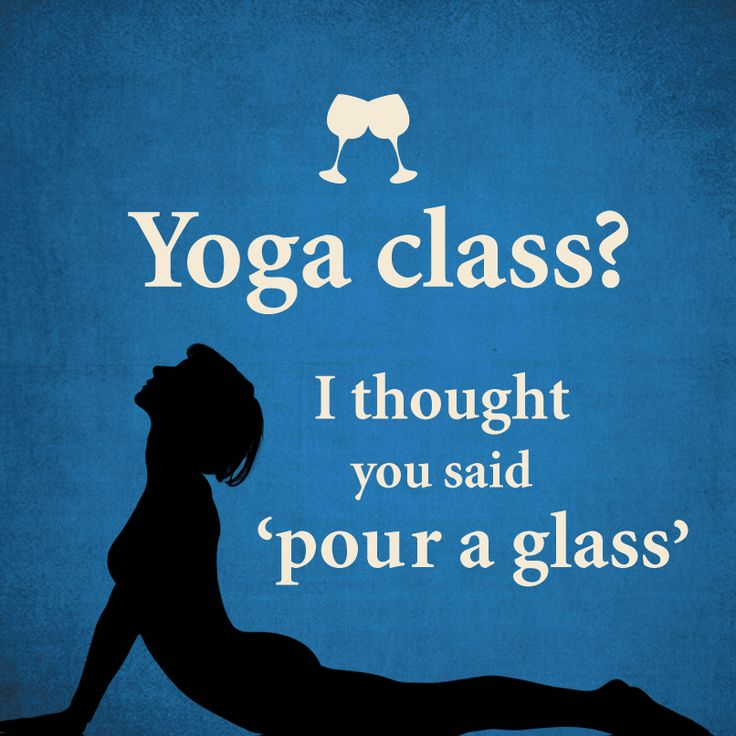 #Yoga? How about #wine. #winequotes #quotes