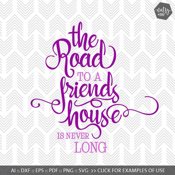 SVG Cutting Files  Friendship Quotes  SVG files for by nutsyandme