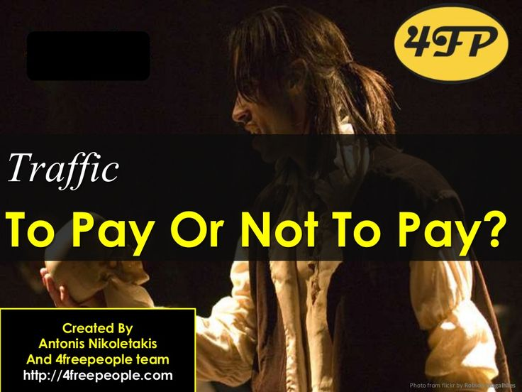 Traffic.to pay or not to pay? by Antonis Nikoletakis via slideshare