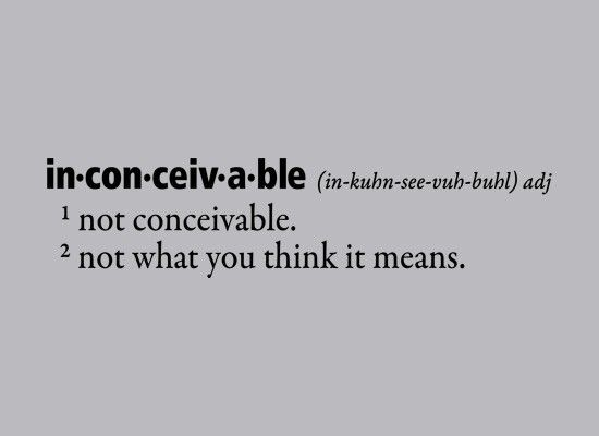 Inconceivable Defined