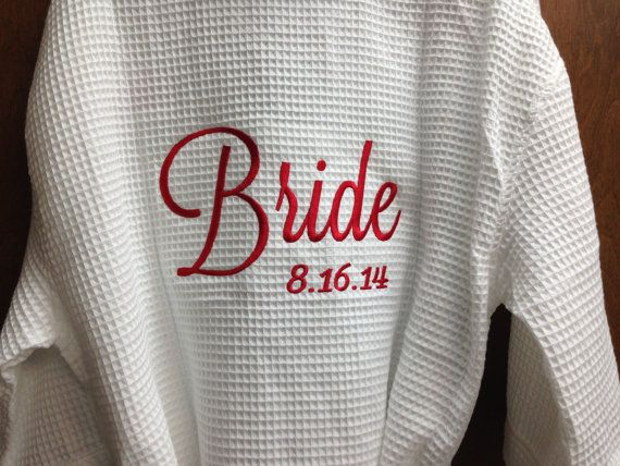 Personalized Embroidered Brides or Mrs. ~ Robe Waffle Weave , Maid of Honor, Honour, Bridesmaid , Mother of the Bride, Flower Girl