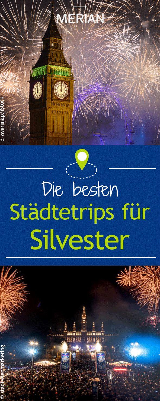 Wir zeigen euch die besten Städtereisen für eine unvergessliche Neujahrsparty in Europa. Unsere Tipps für einen Kurzurlaub über Silvester!