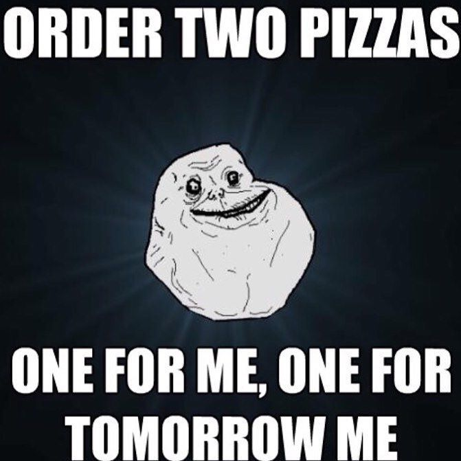 fb745ccdc06cb97fcf6e34d19d23de2f pizza meme forever alone meme best 25 pizza meme ideas on pinterest random funny quotes,Hawaiian Pizza Funny Memes