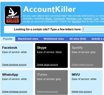 Find Out How To Delete Online Accounts With AccountKiller  -- A free web service where you can find out how to delete online accounts on over 500 different social networks, email providers, instant messaging services and various other online web services. Like many of you probably know, privacy is a big issue when it comes to using even seemingly innocent website like Google. If you want to get out and delete your online account, AccountKiller can help you with advice. / Mar 1 '13